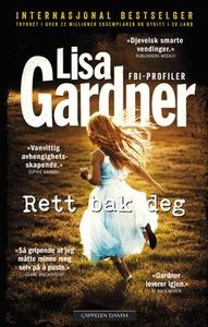 Rett bak deg (ebok) av Lisa Gardner