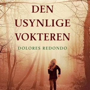 Den usynlige vokteren (lydbok) av Dolores Red