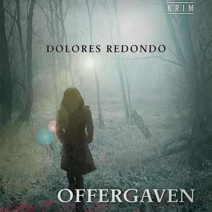 Offergaven (lydbok) av Dolores Redondo