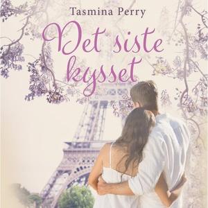 Det siste kysset (lydbok) av Tasmina Perry