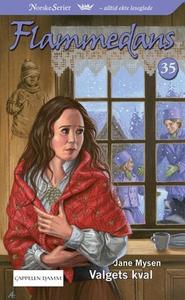 Valgets kval (ebok) av Jane Mysen