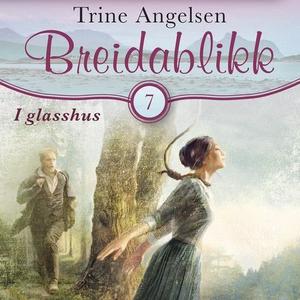 I glasshus (lydbok) av Trine Angelsen