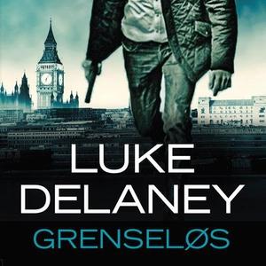 Grenseløs (lydbok) av Luke Delaney