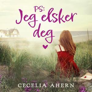PS: jeg elsker deg! (lydbok) av Cecelia Ahern