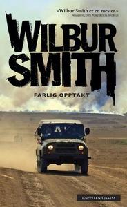 Farlig opptakt (ebok) av Wilbur Smith