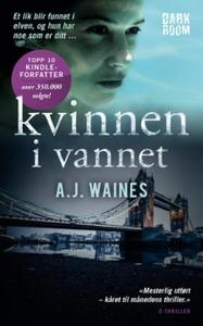 Kvinnen i vannet (ebok) av A.J. Waines