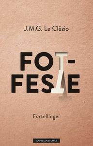 Fotfeste (ebok) av Jean Marie Gustave Le Cléz