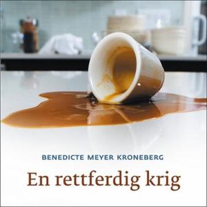 En rettferdig krig (lydbok) av Benedicte Meye