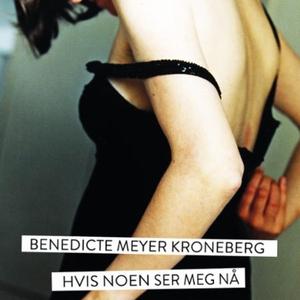 Hvis noen ser meg nå (lydbok) av Benedicte Me