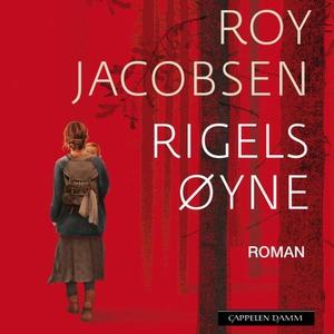 Rigels øyne (lydbok) av Roy Jacobsen