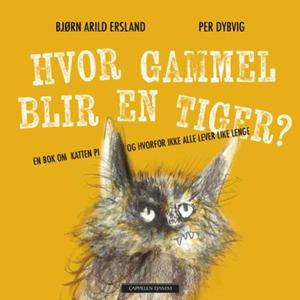 Hvor gammel blir en tiger? (lydbok) av Bjørn