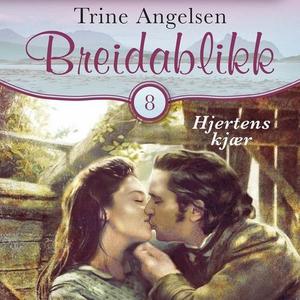 Hjertens kjær (lydbok) av Trine Angelsen