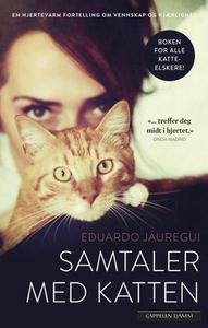 Samtaler med katten (ebok) av Eduardo Jáuregu