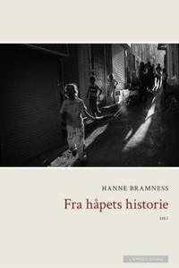 Fra håpets historie (ebok) av Hanne Bramness