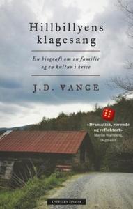 Hillbillyens klagesang (ebok) av J.D. Vance