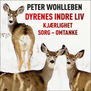 Dyrenes indre liv (lydbok) av Peter Wohlleben