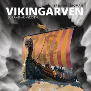 Vikingarven (lydbok) av Jan Ragnar Nymoen