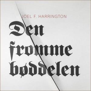 Den fromme bøddelen (lydbok) av Joel F. Harri