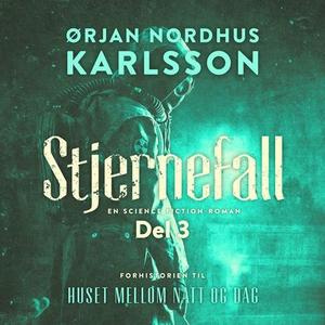 Stjernefall (lydbok) av Ørjan Nordhus Karlsso