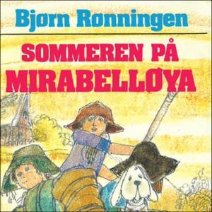 Sommeren på Mirabelløya (lydbok) av Bjørn Røn