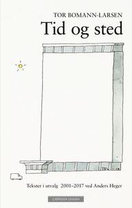 Tid og sted (ebok) av Tor Bomann-Larsen