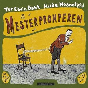 Mesterpromperen (lydbok) av Tor Edvin Dahl