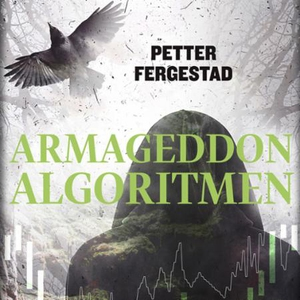 Armageddon-algoritmen (lydbok) av Petter Ferg