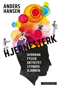 Hjernesterk (ebok) av Anders Hansen