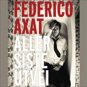 Aller siste utvei (lydbok) av Federico Axat