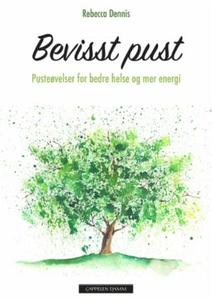 Bevisst pust (ebok) av Rebecca Dennis
