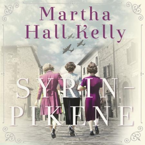 Syrinpikene (lydbok) av Martha Hall Kelly