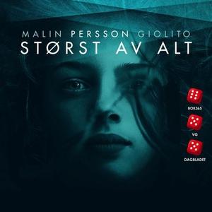 Størst av alt (lydbok) av Malin Persson Gioli