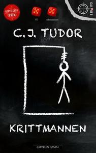Krittmannen (ebok) av C.J. Tudor