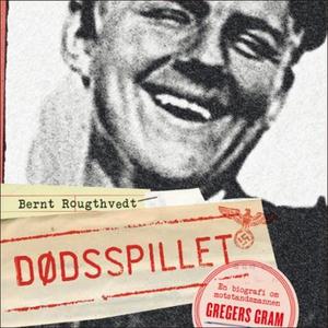 Dødsspillet (lydbok) av Bernt Rougthvedt