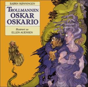 Trollmannen Oskar Oskario (lydbok) av Bjørn R