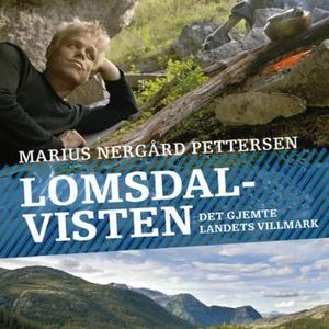 Lomsdal-Visten (lydbok) av Marius Nergård Pet