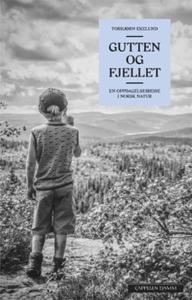 Gutten og fjellet (ebok) av Torbjørn Ekelund