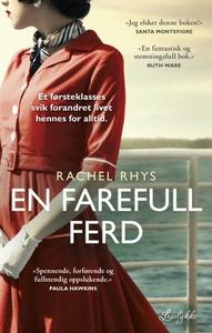 En farefull ferd (ebok) av Rachel Rhys