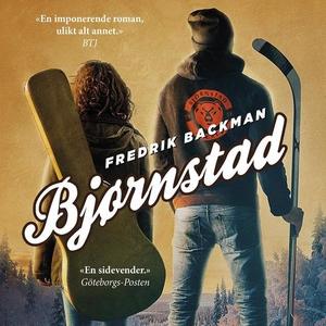 Bjørnstad (lydbok) av Fredrik Backman
