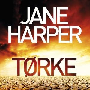 Tørke (lydbok) av Jane Harper