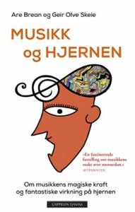 Musikk og hjernen (ebok) av Are Brean, Geir O