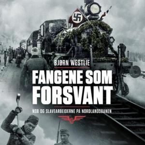 Fangene som forsvant (lydbok) av Bjørn Westli