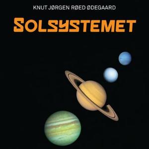 Solsystemet (lydbok) av Knut Jørgen Røed Ødeg
