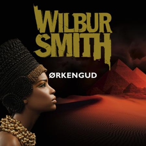 Ørkengud (lydbok) av Wilbur Smith