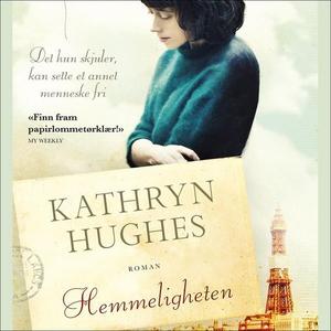 Hemmeligheten (lydbok) av Kathryn Hughes