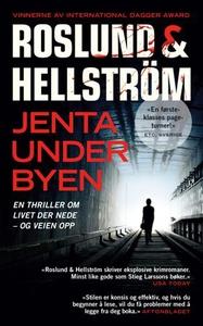 Jenta under byen (ebok) av Anders Roslund, Bö