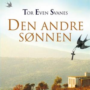 Den andre sønnen (lydbok) av Tor Even Svanes
