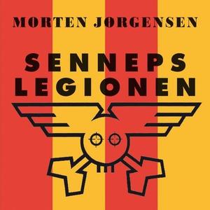 Sennepslegionen (lydbok) av Morten Jørgensen