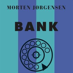 Bank (lydbok) av Morten Jørgensen