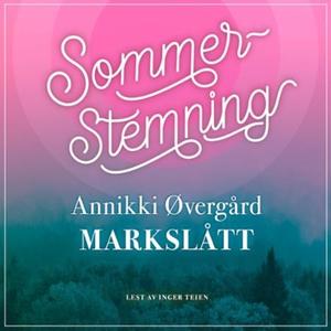 Markslått (lydbok) av Annikki Øvergård